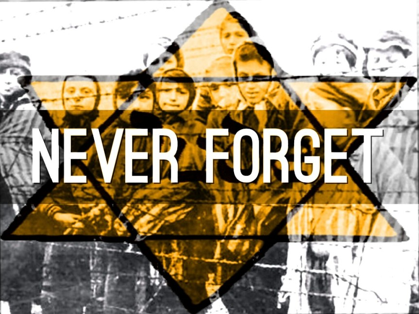 Defend The Jews: We Must NEVER FORGET The Holocaust