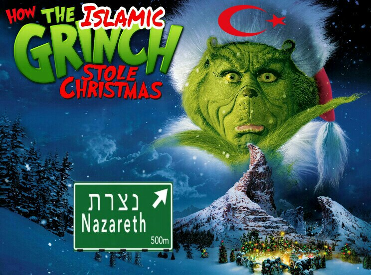 How The Islamic Grinch Stole Christmas: Muslim Mayor CANCELS All Celebrations In Jesus' Hometown
