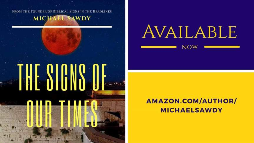"""FINALLY.. IT'S HERE: """"The Signs of Our Times"""" Book Is Now Available OnAmazon!"""