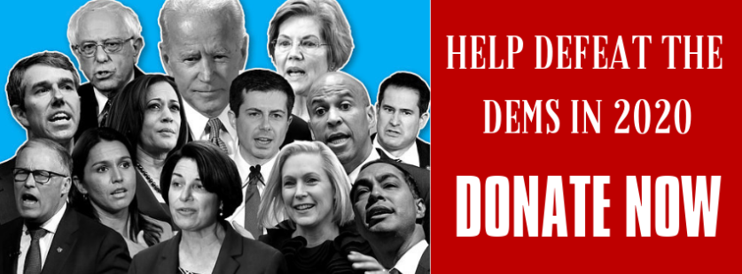 20190623 111206 0000 2 - DEFEAT THE DEMS IN 2020: Join the Fight and Get Gifts for Your Support